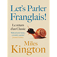 Let's parler Franglais! (French Edition)
