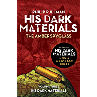 The Amber Spyglass: His Dark Materials 3 (English Edition)