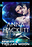 Beneath a Trojan Moon: Science Fiction Romance (Phoenix Adventures Book 4)