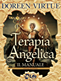 Terapia Angelica - Il Manuale