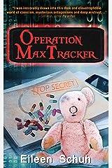 Operation MaxTracker (BackTracker Book 4) Kindle Edition