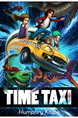 Time Taxi: The Ride Of Your Life Kindle Edition