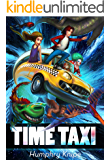 Time Taxi: The Ride Of Your Life