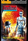 "Perry Rhodan 2602: Die Todringer von Orontes (Heftroman): Perry Rhodan-Zyklus ""Neuroversum"""