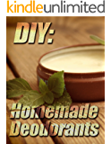 DIY: Homemade Deodorants