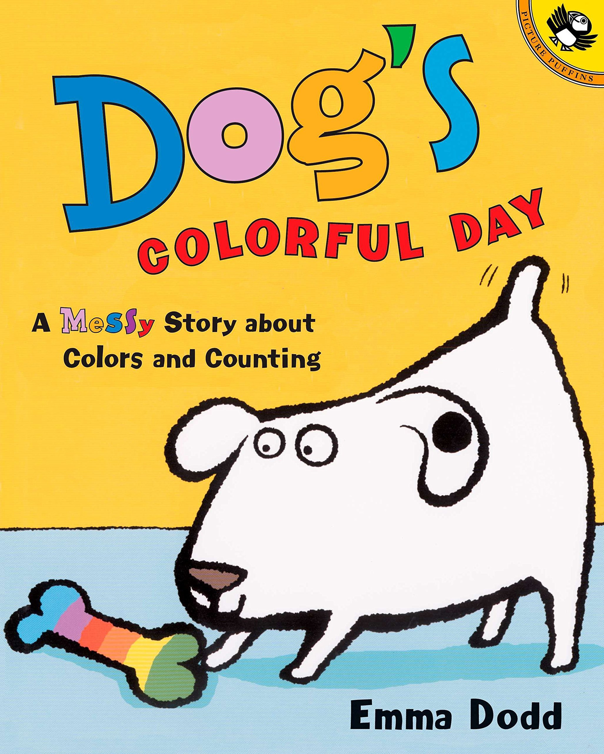 Dog's Colorful Day: A Messy Story about Colors and Counting (Picture Puffin  Books) : Dodd, Emma: Amazon.co.uk: Books