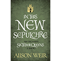 In This New Sepulchre (English Edition)