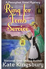 Ring for Tomb Service (Pennyfoot Hotel Mystery Book 9) Kindle Edition