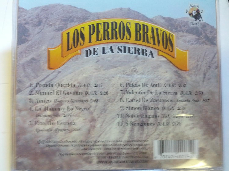 Los Perros Bravos De La Sierra - Lo Blanco Lo Negro - Amazon ...