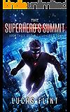 The Superhero's Summit (The Superhero's Son Book 3)