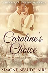 Caroline's Choice: A Teacher-Student Romance Novel (Hearts in Winter Book 4) Kindle Edition