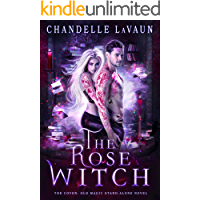 The Rose Witch (The Coven: Old Magic Stand-Alone Novel Book 1) book cover