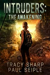 Intruders: The Awakening: A Post-Apocalyptic, Alien Invasion Thriller (Book 2) Kindle Edition