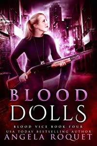 Blood Dolls (Blood Vice Book 4)