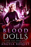 Blood Dolls (Blood Vice Book 4)