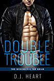 Double Trouble: Two Werewolves for Brian (English Edition)