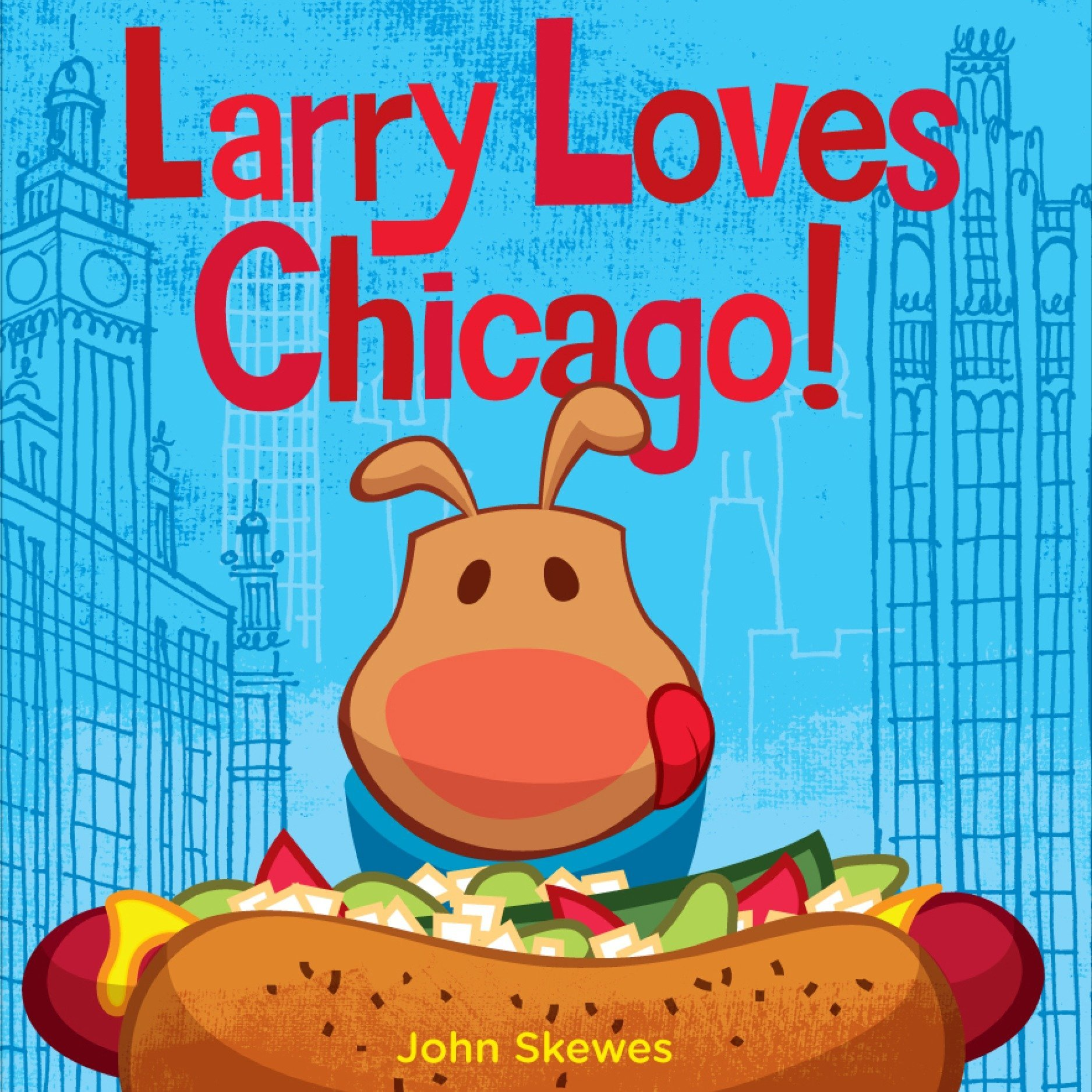 Read Online Larry Loves Chicago!: A Larry Gets Lost Book PDF