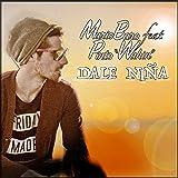 "Dale Niña (feat. Pinto ""Wahin"")"