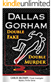 Double Fake, Double Murder (A Carlos McCrary, Private Investigator, Mystery Thriller Series Book 2) (English Edition)