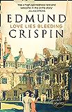 Love Lies Bleeding (A Gervase Fen Mystery)