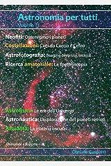 Astronomia per tutti: volume 11 (Italian Edition) Kindle Edition