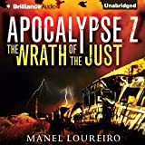 The Wrath of the Just: Apocalypse Z, Book 3