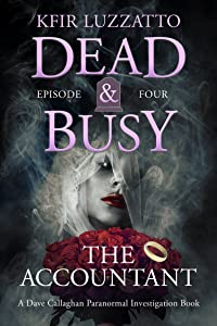 The Accountant - DEAD & BUSY: Episode 4