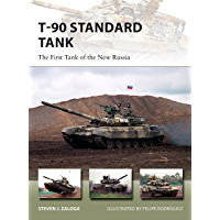 T-90 Standard Tank: The First Tank of the New Russia (New Vanguard Book 255)