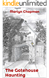 The Gatehouse Haunting