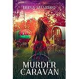Murder in the Caravan: A Redmond and Haze Mystery Book 4 (Redmond and Haze Mysteries)