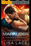 Marauder: A Science Fiction Alien Mail-Order Bride Romance (TerraMates Book 16)