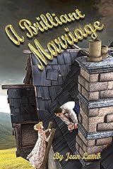 A BRILLIANT MARRIAGE Kindle Edition
