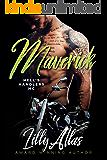 Maverick (Hell's Handlers MC Book 2)