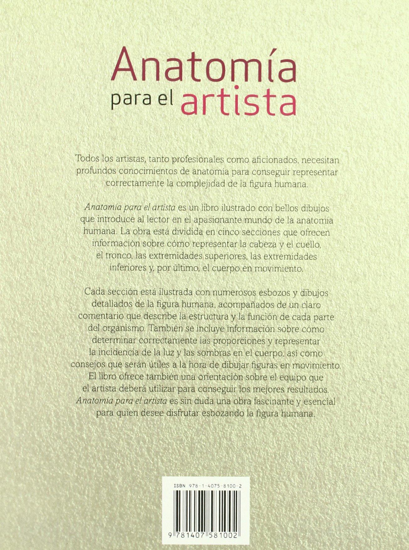 Anatomia Para El Artista. Guia Exhaustiva Dibujo Cuerpo Huma: Amazon ...