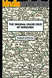 The Original Grands Crus of Burgundy (English Edition)