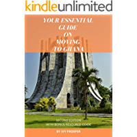 Your Essential Guide on Moving to Ghana: With Bonus Resource Guide