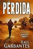 Pérdida: Un thriller de misterio del detective Hensley (El experimentado detective Hensley nº 3)