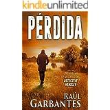Pérdida: Un thriller de misterio del detective Hensley (El experimentado detective Hensley nº 3) (Spanish Edition)