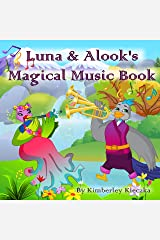 Luna & Alook's Magical Music Book (Let's Explore the World Series) Kindle Edition