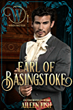Earl of Basingstoke: Wicked Regency Romance (Wicked Earls' Club)