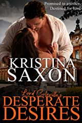Lord Coleville's Desperate Desires Kindle Edition