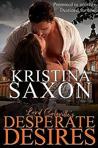 Lord Coleville's Desperate Desires