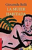 Mujer habitada, La (Spanish Edition)