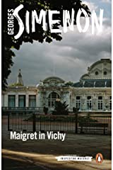 Maigret in Vichy (Inspector Maigret Book 68) Kindle Edition