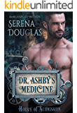 Doctor Ashby's Medicine (House of Submission Book 1)