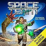 Space Team: Sentienced to Death: Space Team, Book 11