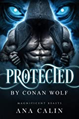Protected by Conan Wolf (Magnificent Beasts Book 3) Kindle Edition