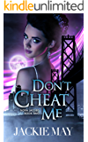 Don't Cheat Me (Nora Jacobs Book Two) (English Edition)