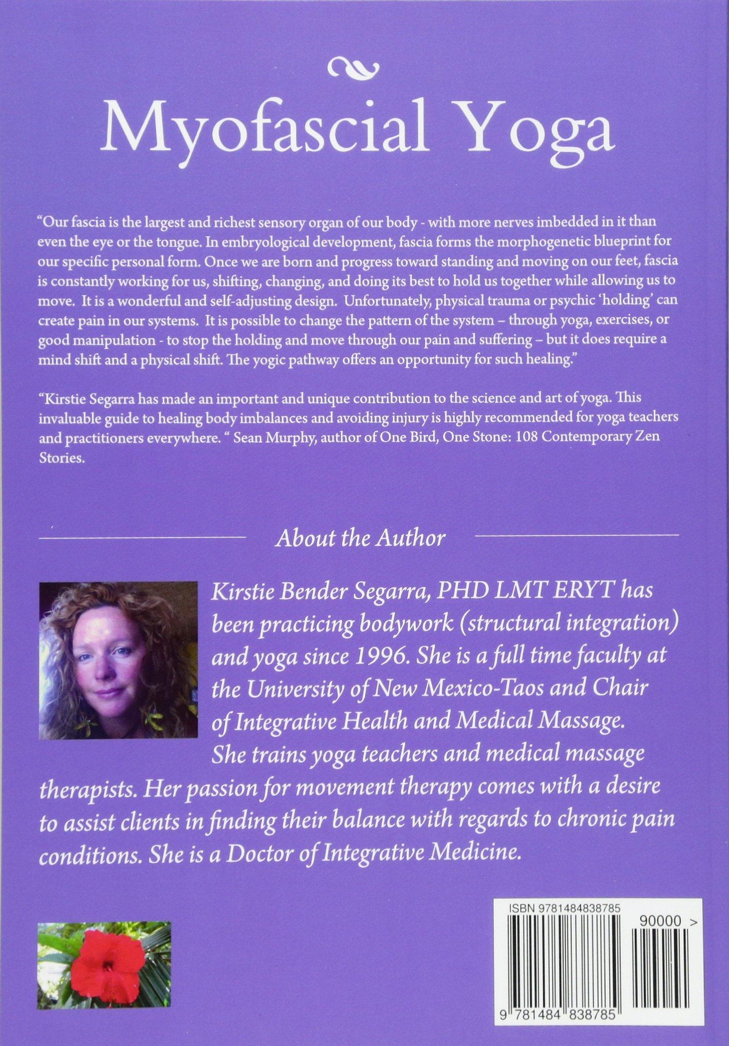 myofascial yoga a movement and yoga therapists guide to asana