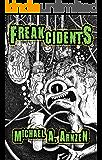 Freakcidents